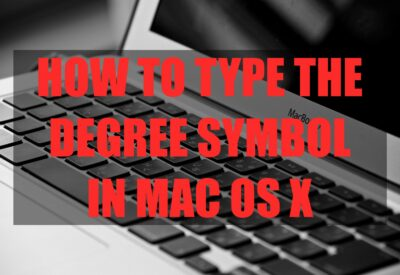 How To Type The Degree Symbol In Mac OS X