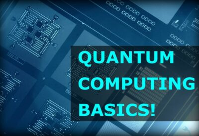 Quantum Computing Basics – In Plain English