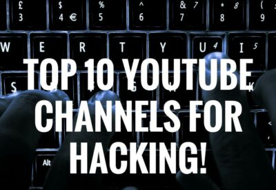 Top 10 Best YouTube Channels To Learn How To Become a HACKER